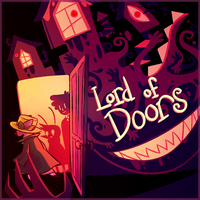 Lord of Doors (ALBUUUM) by Slitherbot