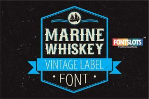 Marine Whiskey label font by fontslots