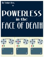 Powerless in the Face of Death by sdotwhoa