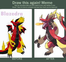 Draw this again meme - Blazedra by Phatmon