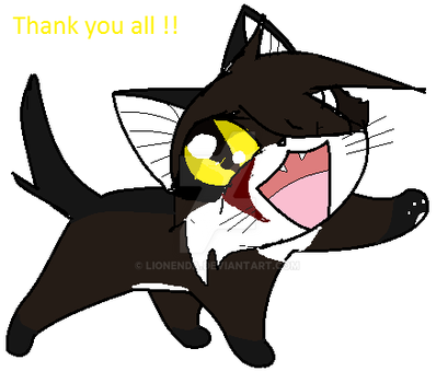 Thank you all !! by Lionenda