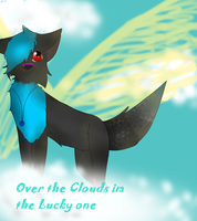 Over the Clouds Im the Lucky one x) by LordNative
