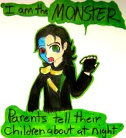 I Am The Monster? by Blue-Fire-likes-pie