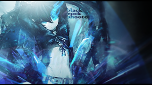 BlackRockShooter by PeridotDaggr