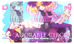 Adorable circus. O u t~ by GumiisaurusRex