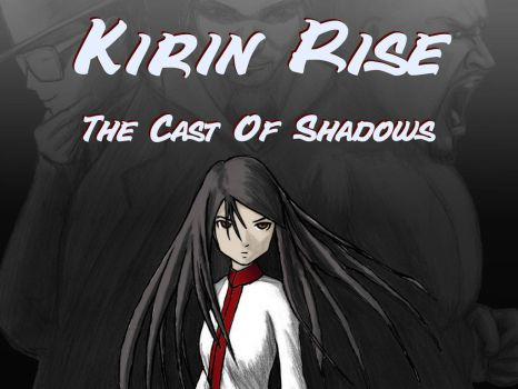 Kirin Rise The Cast of Shadows by Black-Flip