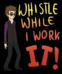 Toby Turner - Whistle While I Work It by xLilacNiallDoex