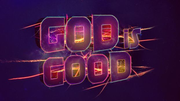 God is Good - Wallpaper by mostpato