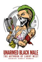 Unarmed Black Male - The Artwork of Larry West by luvataciousskull