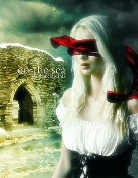 On The Sea  by chaneldreams