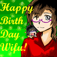 HAPPY (early) BIRTHDAY WIFU!!! by azuna10