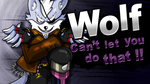 Wolf can't let you do that !! (Splash screen SSB4) by WolForan