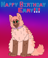 Happy Birthday Emmy! by SparksHumbleAbode