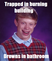Bad luck Brian-Arson by Rthecreator