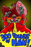 300 Pounds of Ham by mightyfilm
