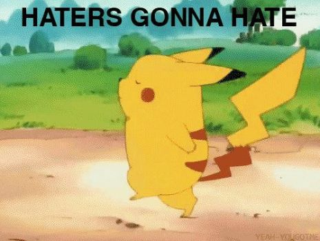 Haters Gonna Hate by KatuuEdits00