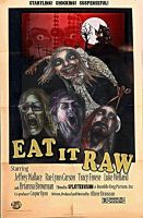 Eat it Raw-Stylized Poster by Drawson