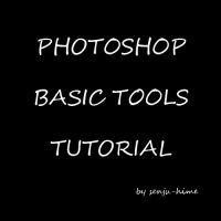 PHOTOSHOP BASIC TOOLS TUTORIAL by Senju-HiMe