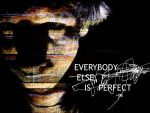 everybody else is perfect by yelowcap