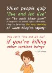 Live and let live by Pupastuff