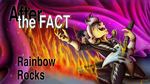 After the Fact - Rainbow Rocks, Title Card by jamescorck