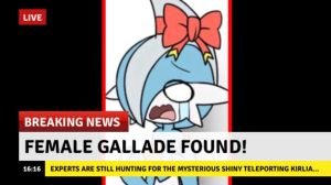 Female Gallade!?