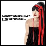 fashion needs money, style nev by mondzo