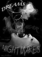 Dreams and Nightmares by TabathaZee