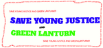 SAVE GREEN LANTURN AND YOUNG JUSTICE!!! by Hyper-BlossomZ
