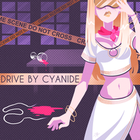 Drive By Cyanide by MystSaphyr