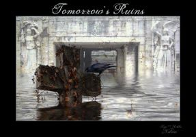 Tomorrow's Ruins by AshlieNelson