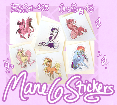 Mane 6 Stickers - Available by probablyfakeblonde