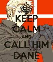 Keep Calm and Call him Dane by LittleFlower23