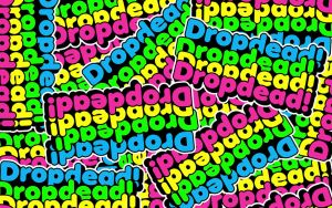 Dropdead Wallpaper by BNGR