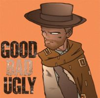 The Good the Bad and the Ugly by evilrob