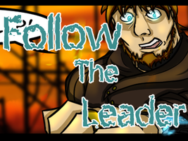 Follow The Leader Page 10 by LochCamaen