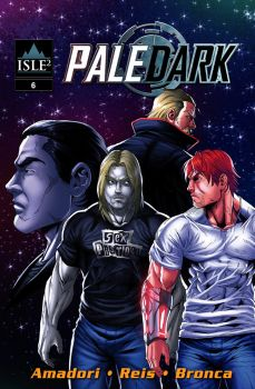 Pale Dark: Issue 6 cover by IsleSquaredComics