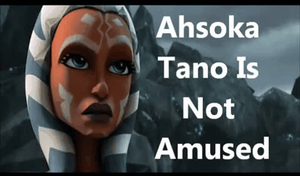 Ahsoka Tano is not amused by PurpleWillowTrees