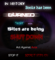 Act Against Acta by Hidekidragon34