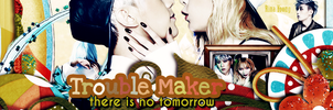 Trouble Maker - There is no tomorrow by rinayoong
