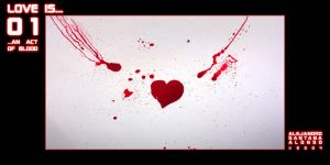 LOVE IS...01...AN ACT OF BLOOD by Sagawa