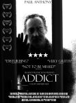 Addict - Promotional Poster by fraughtuk