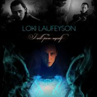 I will prove myself [LOKI LAUFEYSON] by RayeSesshyFan