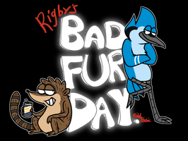 Rigby's Bad Fur Day by Ribbedebie