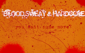 blood sweat hardcore by oxtx