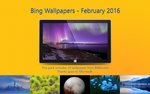 Bing Wallpapers - February 2016 by Misaki2009