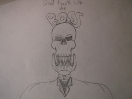 Dont Fuck With The Boss by deathandchaos