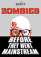 Zombies before they went mainstream by marcobrunez
