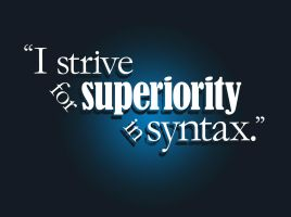 Strive for Superiority in Syntax by adiehltwin