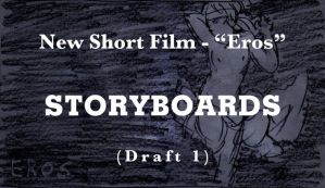 'Eros' - Storyboards draft 1 by larkinheather